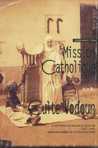 Dahomey 1930 : mission catholique et culte vodoun