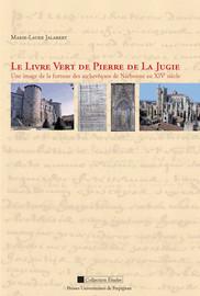 Chapitre II. Pierre de La Jugie, archevêque de Narbonne