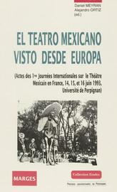El teatro mexicano en Francia: un balance en blanco y negro