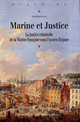 Épilogue. La justice de la Marine nationale en révolution