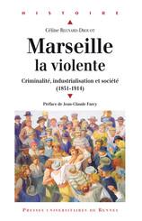 Marseille la violente