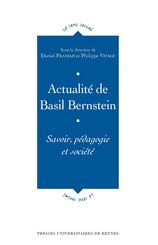 Actualité de Basil Bernstein