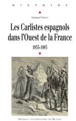 Les carlistes espagnols dans l'Ouest de la France, 1833-1883