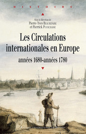 Guerre sur terre et circulations internationales en Europe