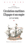 Circulations maritimes: l'Espagne et son empire