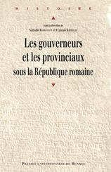 Les gouverneurs et les provinciaux sous la République romaine