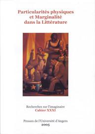 Particularités physiques et marginalité dans la littérature