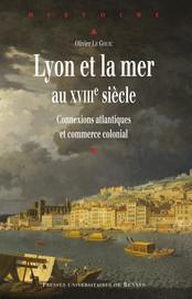Lyon et la mer au XVIIIe siècle