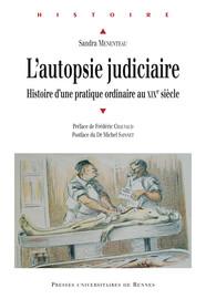 Chapitre III. Les antichambres de la Morgue: quand l'autopsie se pratique «à domicile»