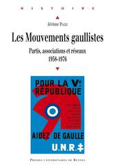 Les mouvements gaullistes