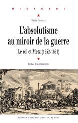 L'absolutisme au miroir de la guerre