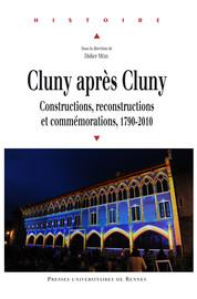 Le visible et l'invisible: Cluny dans la littérature française du XIXe siècle