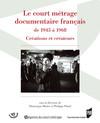 Le court métrage documentaire français de 1945 à 1968
