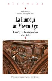La rumeur au Moyen Âge