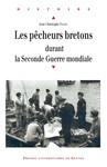 Les pêcheurs bretons durant la Seconde Guerre mondiale