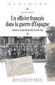 Un officier français dans la guerre d'Espagne