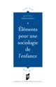 De l'étude de la socialisation des enfants à la sociologie de l'enfance: nécessité ou illusion épistémologique?