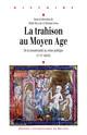 Mordred, «traître scélératissime»: inceste, amour et honneur aux XIIe et XIIIe siècles