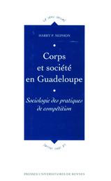 Corps et société en Guadeloupe