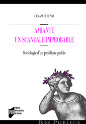 Amiante : un scandale improbable