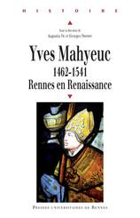 Yves Mahyeuc, 1462-1541