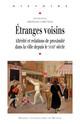 L'invention des espaces intermédiaires. Les lieux du voisinage dans la législation française, XIXe-XXe siècle