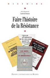 L'histoire de la Résistance avant les travaux du Comité d'histoire de la Deuxième Guerre mondiale