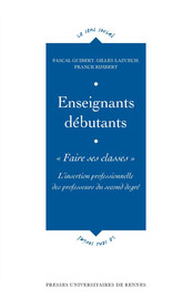 Enseignants débutants : «Faire ses classes»