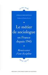 Le métier de sociologue en France depuis 1945