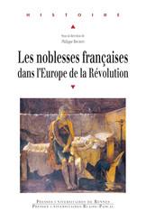 Les noblesses françaises dans l'Europe de la Révolution