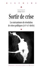 Sortir d'une crise multiple. La France et la sortie de la crise de la Ligue sous le règne d'Henri IV