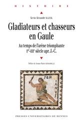 Gladiateurs et chasseurs en Gaule