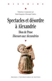 Spectacles et désordre à Alexandrie