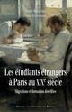 Les étudiants étrangers à Paris au XIXe siècle