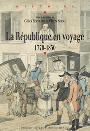 Voyage des anciens, voyages des modernes: qu'est-ce qu'un voyage républicain?