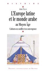 L'Europe latine et le monde arabe au Moyen Âge