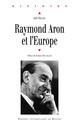 Raymond Aron et l'Europe