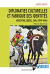 Diplomaties culturelles et fabrique des identités