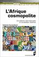 Chapitre I. Des villes d'Afrique pleinement inscrites dans des circulations anciennes et à toutes les échelles