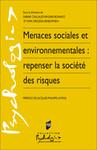 Menaces sociales et environnementales: repenser la société des risques
