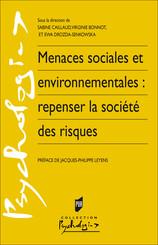 Menaces sociales et environnementales : repenser la société des risques