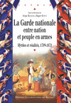 La Garde nationale entre Nation et peuple en armes