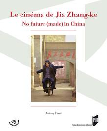 Le cinéma de Jia Zhang-ke