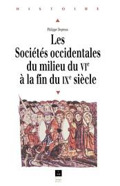 Les sociétés occidentales du milieu du VIe à la fin du IXe siècle