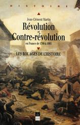 Révolution et Contre-Révolution en France de 1789 à 1989