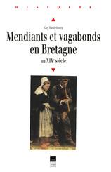 Mendiants et vagabonds en Bretagne au XIXe siècle