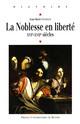 Chapitre I. Une voie nouvelle pour connaître le nombre des nobles aux xvie et xviie siècles: les notions de «densité et d'espace» nobiliaires1
