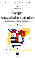 Espagne : Nations, nationalités, nationalismes