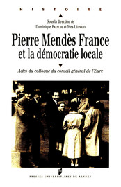 L'enracinement local de Pierre Mendès France