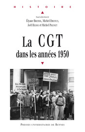 L'Union locale des syndicats CGT d'Elbeuf (Seine-Inférieure/Maritime) de 1947 à 1962